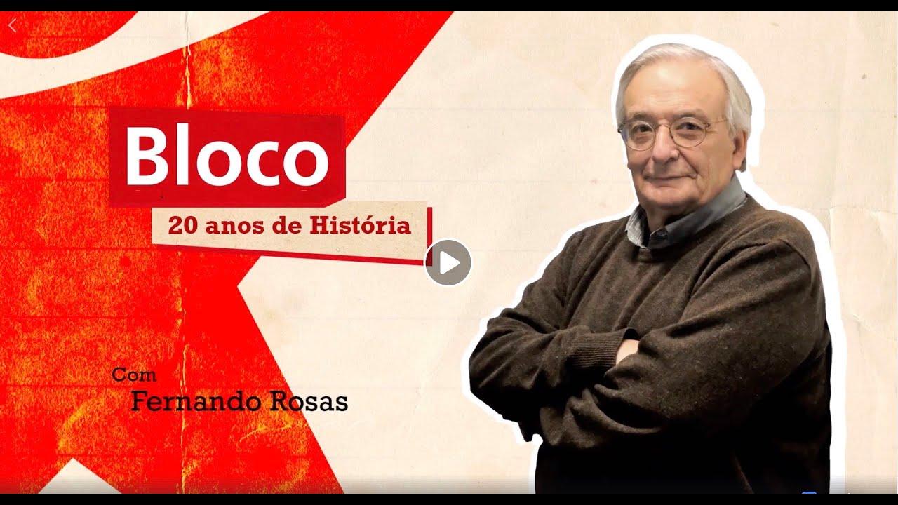 20 anos do Bloco de Esquerda com Fernando Rosas | ESQUERDA.NET