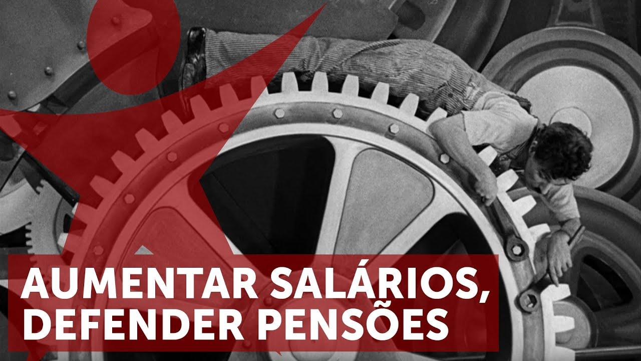 Aumentar salários, defender pensões | ESQUERDA.NET